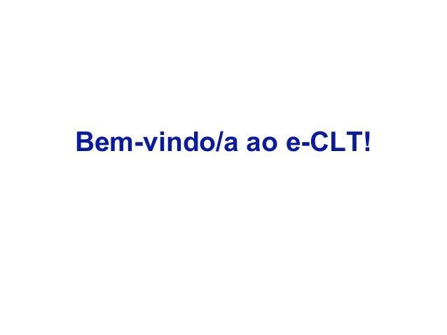 Bem-vindo/a ao e-CLT!