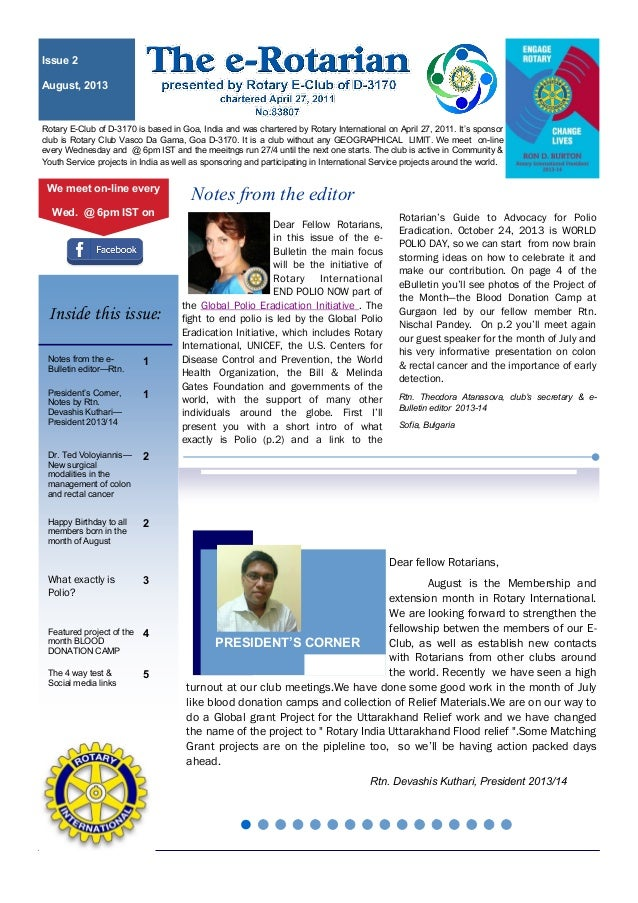 Dear Fellow Rotarians, in this issue of the e- Bulletin the main focus will be the initiative of Rotary International END ...