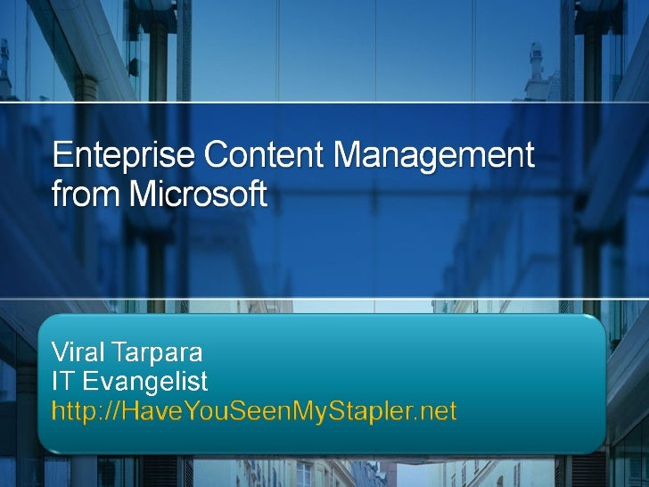 Enterprise Content Management in Microsoft SharePoint 2007