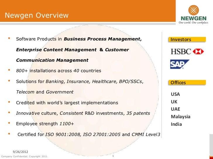 Newgen Overview     •     Software Products in Business Process Management,              Investors           Enterprise Co...