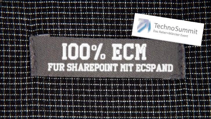 ECM für-SharePoint-mit-ecspand-technosummit-2012