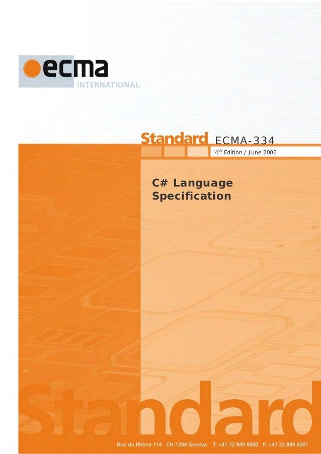 ECMA-334 4th Edition / June 2006  C# Language Specification