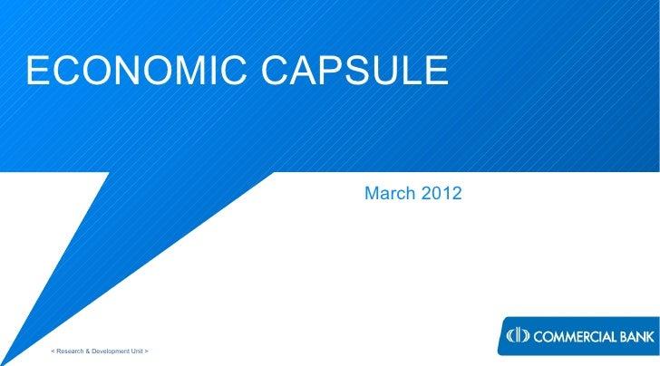 Economic Capsule March 2012