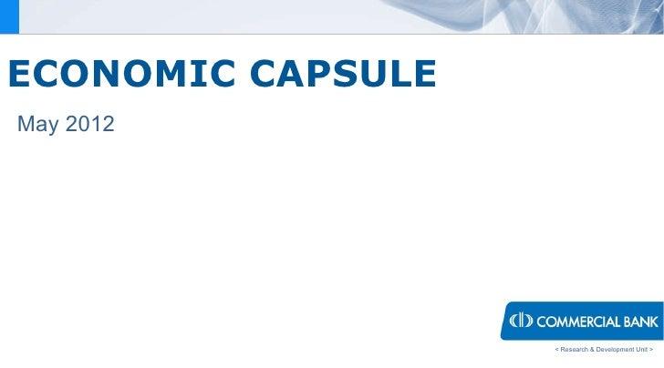 ECONOMIC CAPSULEMay 2012                   < Research & Development Unit >