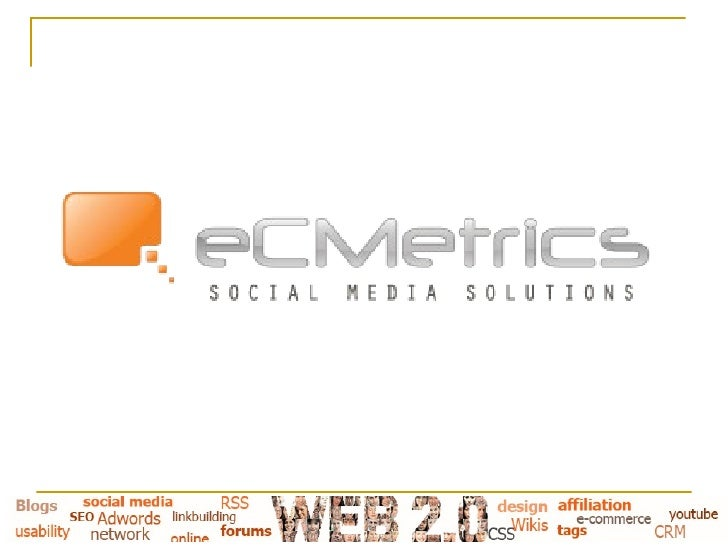 eCMetrics Presentation
