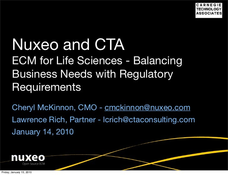 Nuxeo and CTA         ECM for Life Sciences - Balancing         Business Needs with Regulatory         Requirements       ...