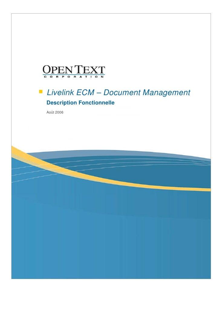 Livelink ECM – Document Management Description Fonctionnelle Août 2006