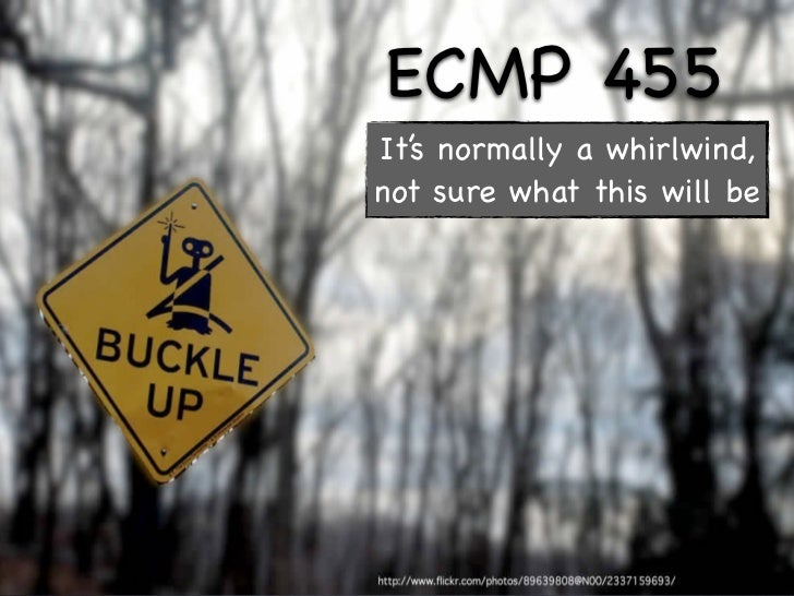 ECMP 455 It's normally a whirlwind, not sure what this will be