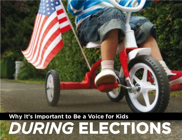 Why It's Important to Be a Voice for KidsDURING ELECTIONS