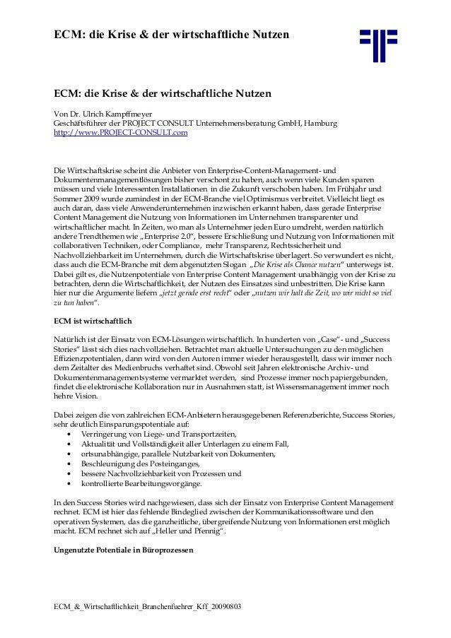 ECM: die Krise & der wirtschaftliche Nutzen ECM: die Krise & der wirtschaftliche Nutzen Von Dr. Ulrich Kampffmeyer Geschäf...