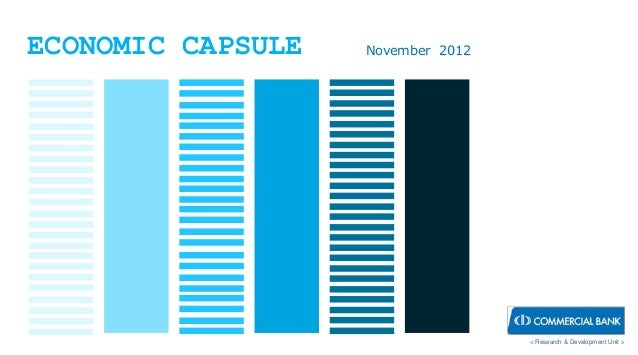 ECONOMIC CAPSULE   November 2012                                   < Research & Development Unit >