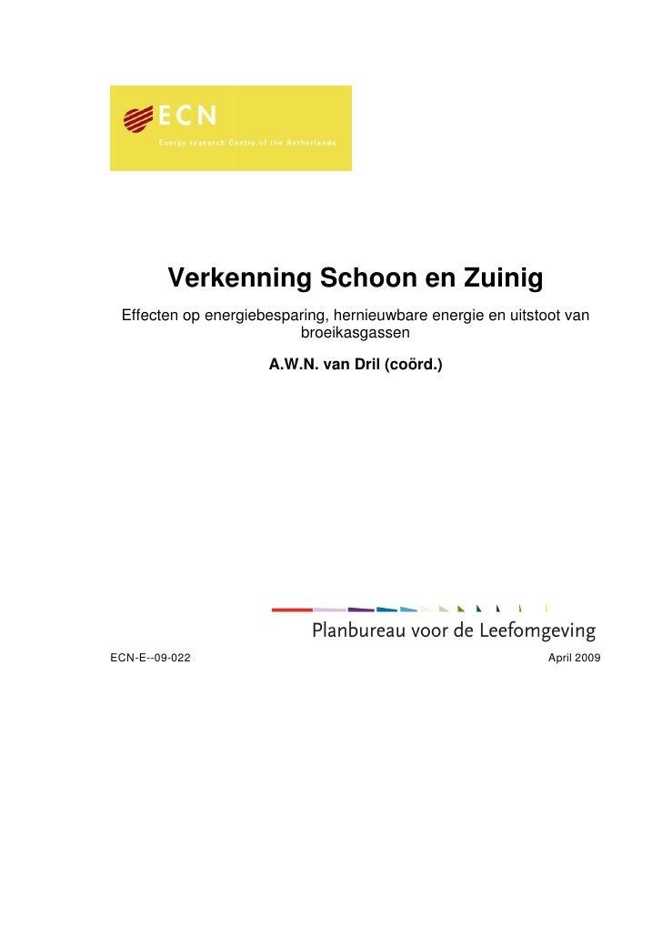 Verkenning Schoon en Zuinig  Effecten op energiebesparing, hernieuwbare energie en uitstoot van                          b...