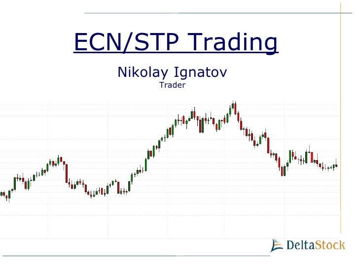 ECN STP Level 2 module Delta Trading platform