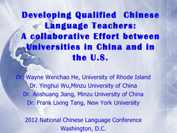 Developing Qualified Chinese      Language Teachers: A collaborative Effort between  Universities in China and in         ...
