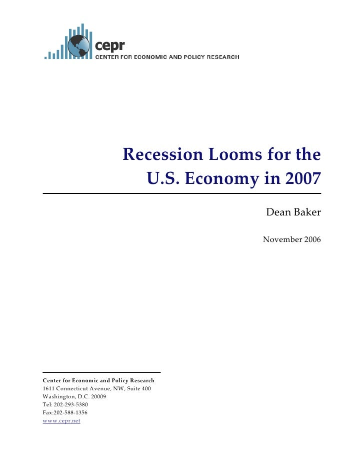 Recession Looms for the                                 U.S. Economy in 2007           ...