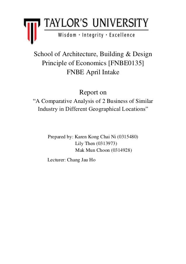 """School of Architecture, Building & Design Principle of Economics [FNBE0135] FNBE April Intake Report on """"A Comparative Ana..."""