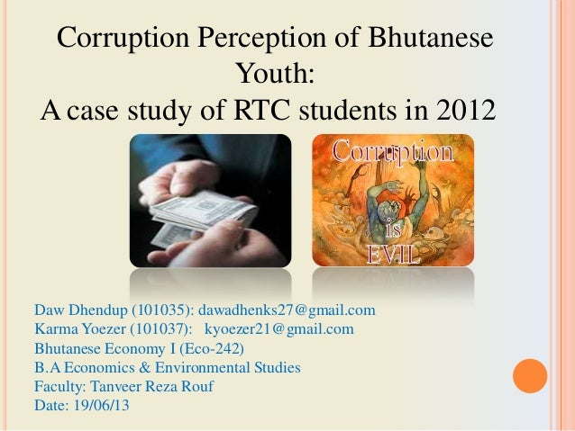 Corruption Perception of Bhutanese Youth: A case study of RTC students in 2012 by Karma Yoezer and Dawa Dhendup