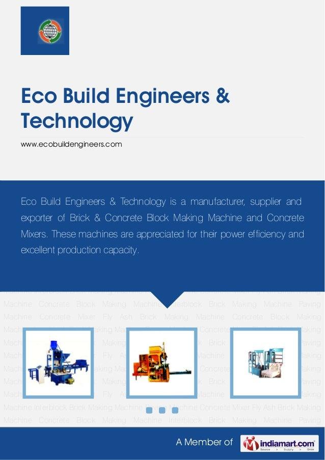 Eco Build Engineers &    Technology    www.ecobuildengineers.comFly Ash Brick Making Machine Concrete Block Making Machine...