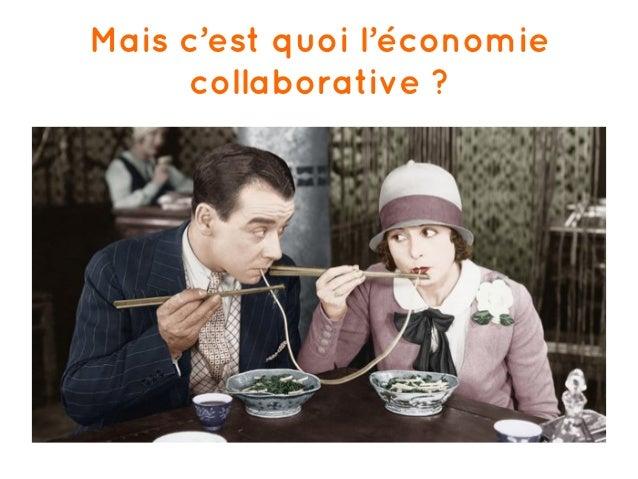 Mais c'est quoi l'économie collaborative ?