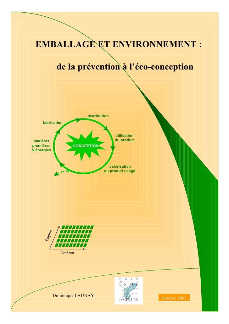 EMBALLAGE ET ENVIRONNEMENT :                de la prévention à l'éco-conception                              distribution ...