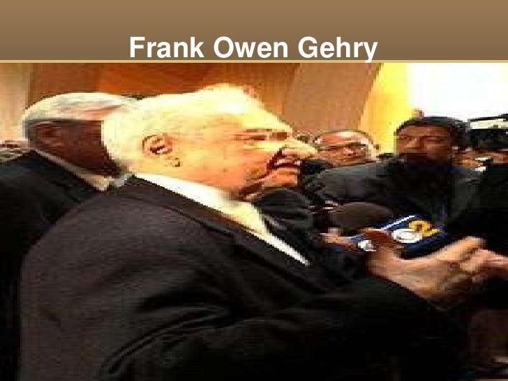 Frank Owen Gehry<br />