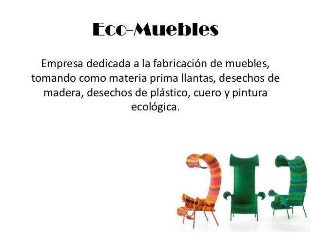 eco muebles empresa dedicada a la fabricación de muebles tomando