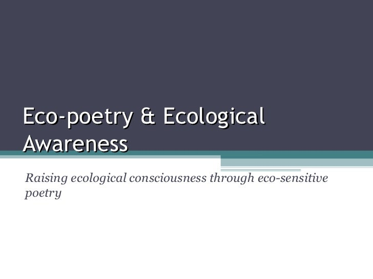 Eco poetry & ecological awareness