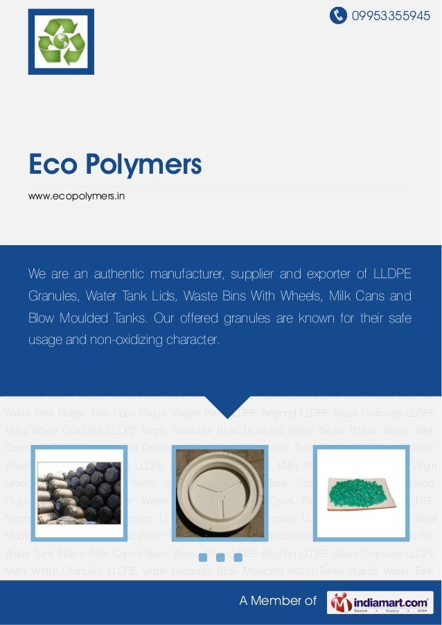 09953355945     Eco Polymers     www.ecopolymers.inBlow Moulded Water Tanks Plastic Water Tank Covers LLDPE Reprocessed Gr...