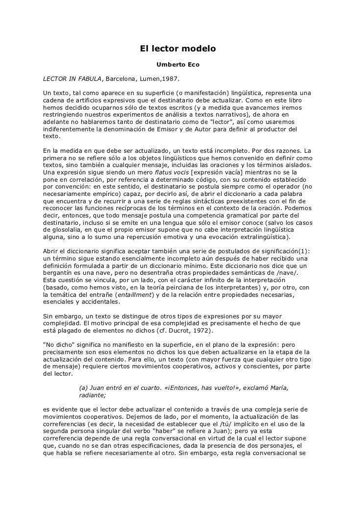 El lector modelo                                      Umberto EcoLECTOR IN FABULA, Barcelona, Lumen,1987.Un texto, tal com...