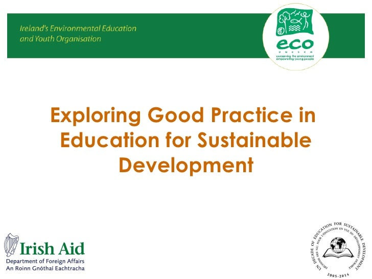 Exploring Good Practice in  Education for Sustainable Development