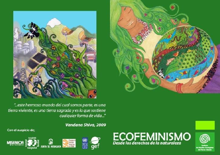 PresentaciónLa reflexión sobre el ecofeminismo en Ecuador es un ejerciciomucho más complejo de lo que podría parecer, ya q...
