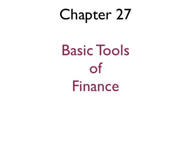Eco 202 ch 27 basic tools of finance