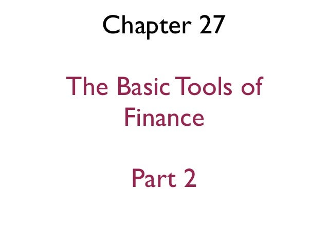 Eco 202 ch 27 the basic tools of finance part 2