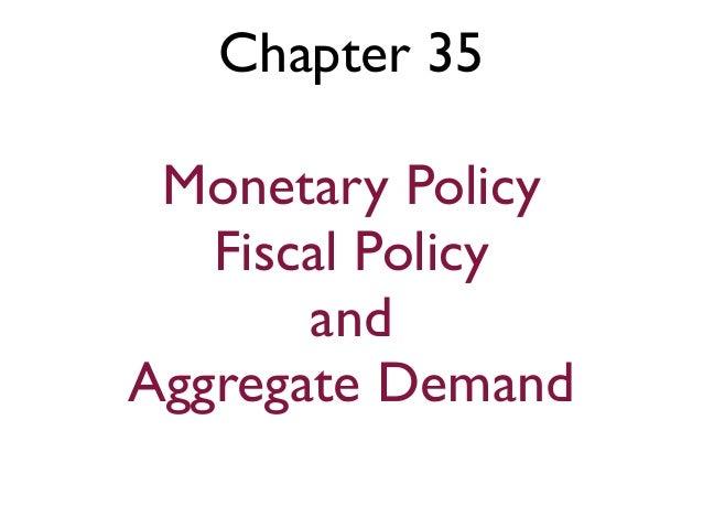 Eco 202 ch 35 monetary fiscal aggregate demand