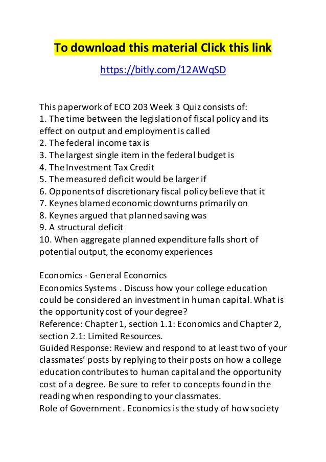 eco203 journal week 2 2 journal challenges to the american labor force eco 203 week 2 dq 1 the current state of the economy and unemployment eco 203 week 1 dq 1 economics systems (ash course) for more classes visit wwweco203expertcom week 1 economics.