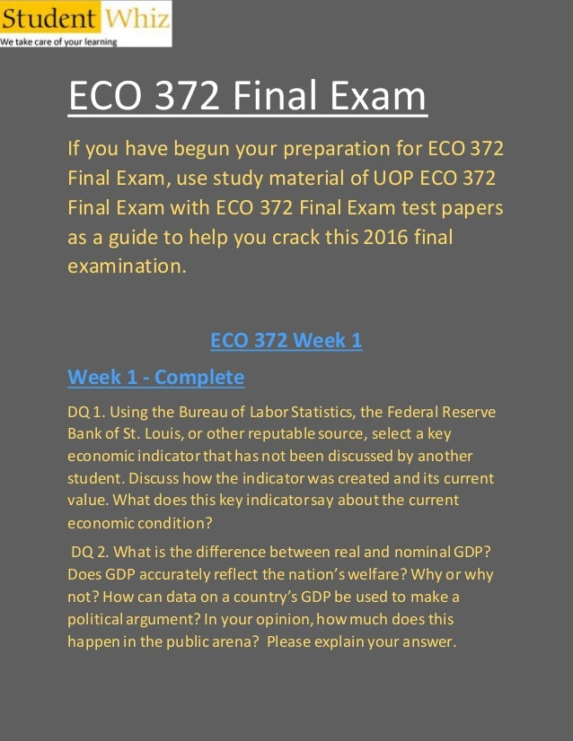 eco 372 principles of macroeconomics final exam Eco 372 week 1 ten principles of economics and the data  eco 372 week 1 ten principles of economics and the data of macroeconomics   eco 372 final exam eco.