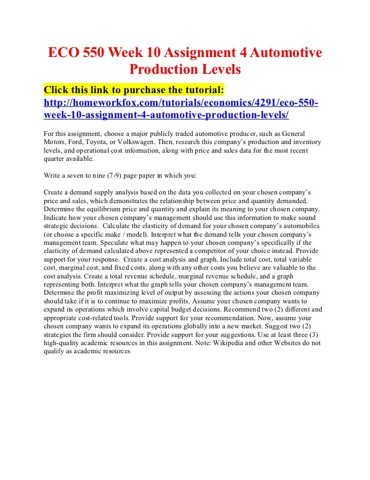 ECO 550 Week 10 Assignment 4 Automotive           Production LevelsClick this link to purchase the tutorial:http://homewor...