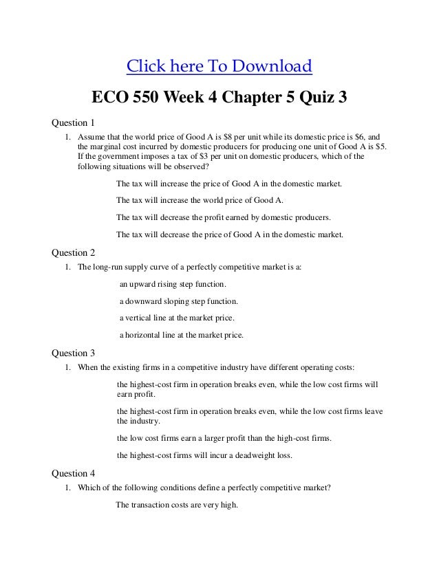 week 1 quiz eco550 All possible questions with correct answers for midterm quiz all midterms question 1 5 out of 5 points : income tax payments are an example of ____ answer : selected answer eco 550 week 1 dq2 $1000 $499 sale eco 550 week 11 final exam $3800 $1899 sale eco 550 week 9 chapter 16.