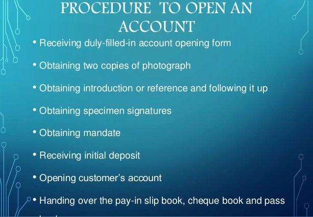 Procedure to Open a Bank Account Procedure to Open an Account