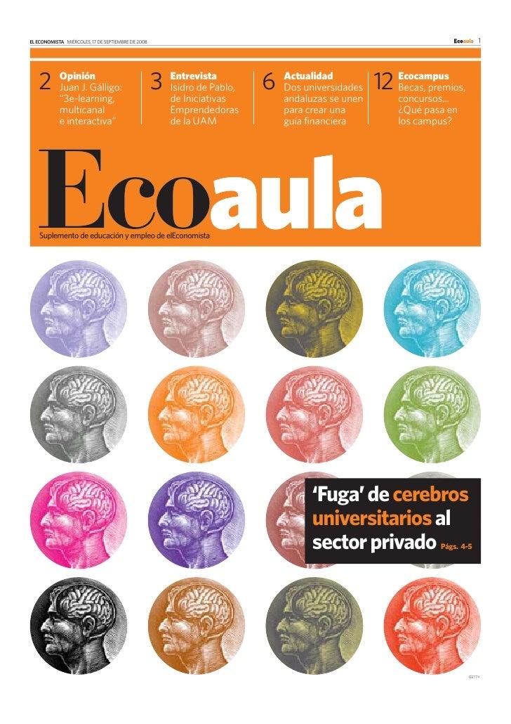 EL ECONOMISTA MIÉRCOLES, 17 DE SEPTIEMBRE DE 2008                                                                Ecoaula 1...