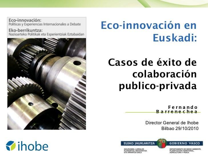 """Jornada """"Eco-innovación: Políticas y Experiencia Internacionales a debate"""""""