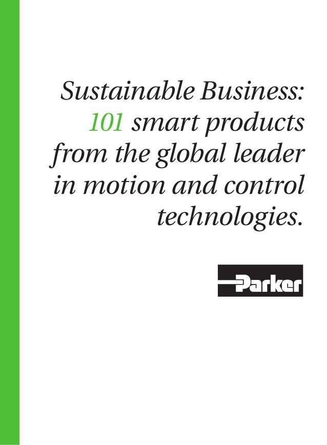 Sustainable Business:   101 smart productsfrom the global leaderin motion and control         technologies.