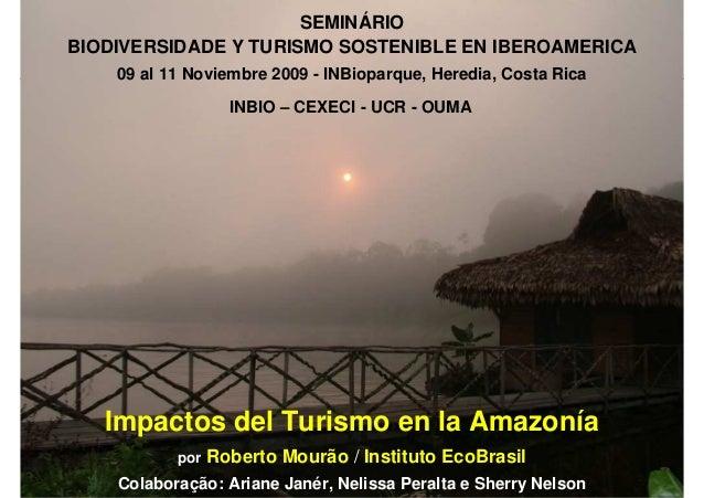 SEMINÁRIO- CEXECI - UCR SOSTENIBLE EN IBEROAMÉRICA                              BIODIVERSIDAD Y TURISMO                   ...