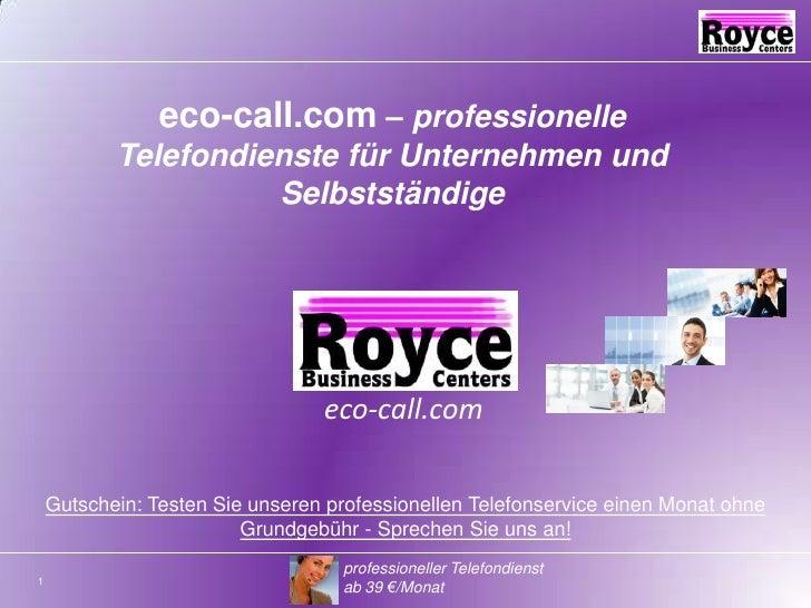eco-call.com – professionelle Telefondienste für Unternehmen und Selbstständige<br />eco-call.com<br />Gutschein: Testen S...
