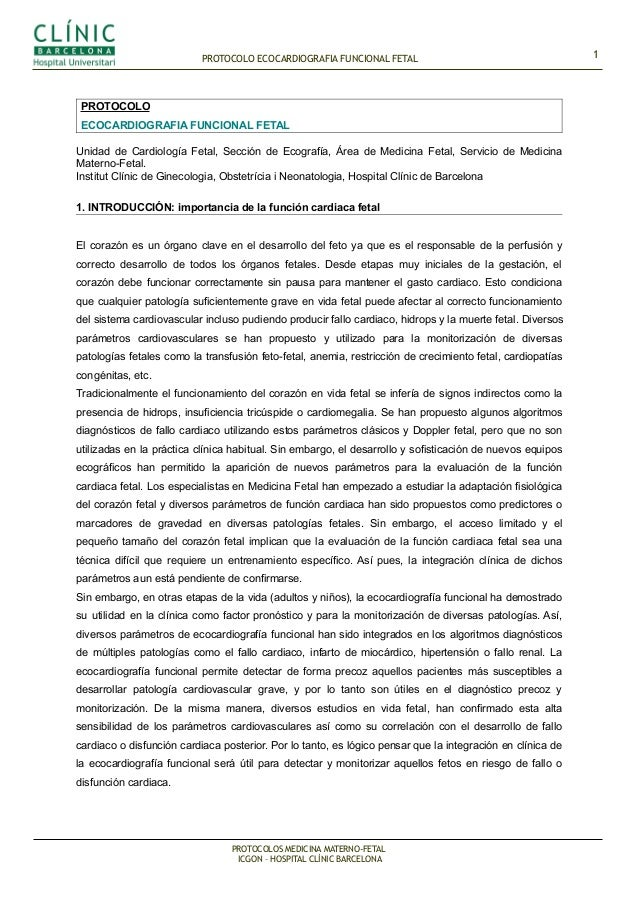 PROTOCOLO ECOCARDIOGRAFIA FUNCIONAL FETAL PROTOCOLO ECOCARDIOGRAFIA FUNCIONAL FETAL Unidad de Cardiología Fetal, Sección d...
