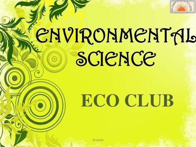 ENVIRONMENTAL SCIENCE ECO CLUB SALWAN
