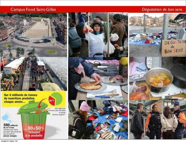 Campus Food Saint-Gilles Campus Food Saint-Gilles  mardi 4 mars 14  Dégustation de bon sens Dégustation de bon sens