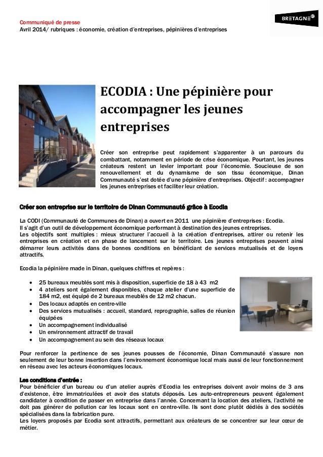 Communiqué de presse Avril 2014/ rubriques : économie, création d'entreprises, pépinières d'entreprises ECODIA : Une pépin...