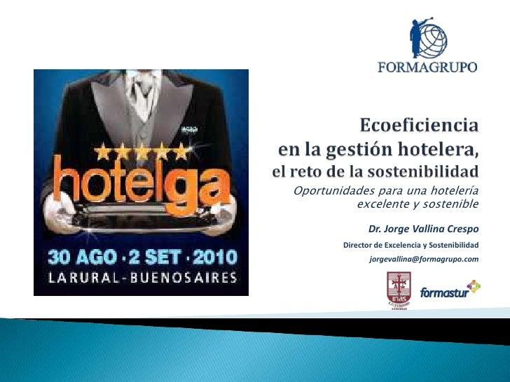 Ecoeficiencia y sostenibilidad en la gestión hotelera