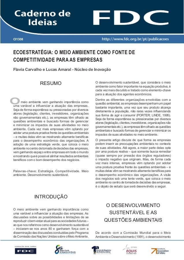 Gestão Estratégica do Suprimento e o Impacto no Desempenho das Empresas Brasileiras ECOESTRATÉGIA: O MEIO AMBIENTE COMO FO...